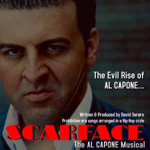 SCARFACE, THE AL CAPONE MUSICAL Starring David Serero Aims for Stage Production in 2021