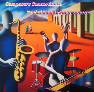 Composers Concordance Presents: Social Bubble Salon Concert