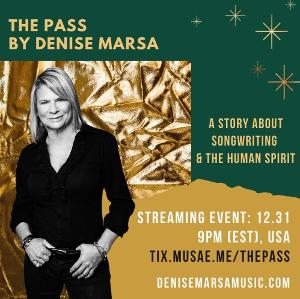 Denise Marsa Presents THE PASS