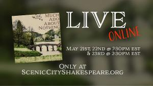 Scenic City Shakespeare to Present MUCH ADO ABOUT NOTHING