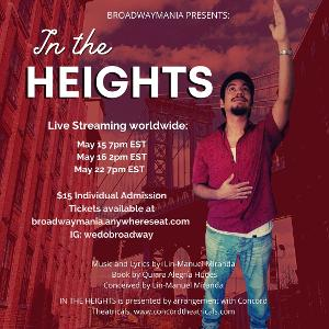 BroadwayMania presents IN THE HEIGHTS Virtual Production