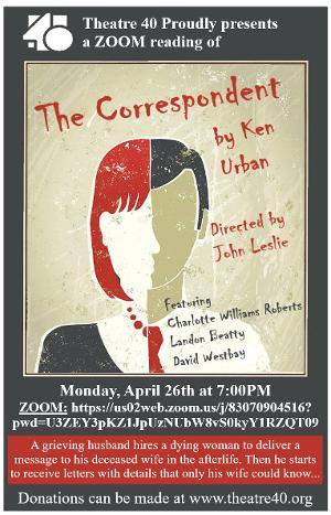 THE CORRESPONDENT Will Be Performed on Zoom by Theatre 40 on April 26