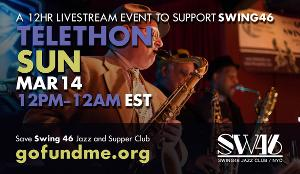 New York Nightlife Staple SWING46 Announces 12-Hour Telethon Fundraiser