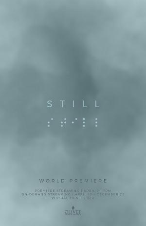 STILL Virtual World Premiere Now Available on Demand