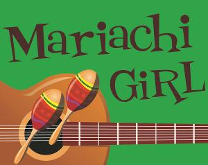 Artisan Center Theater Announces Auditions For MARIACHI GIRL