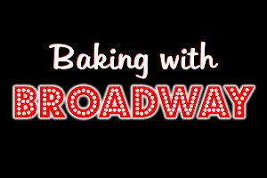 Annaleigh Ashford, Megan Hilty and More Appear on BAKING WITH BROADWAY