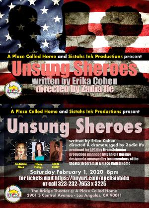 UNSUNG SHEROES Comes to The Bridge Theater at A Place Called Home