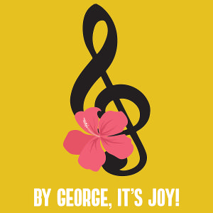 Temple Theaters Presents BY GEORGE, IT'S JOY!