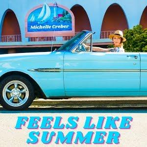 """Michelle Creber Captures A Picture-Perfect Day With """"Feels Like Summer"""""""