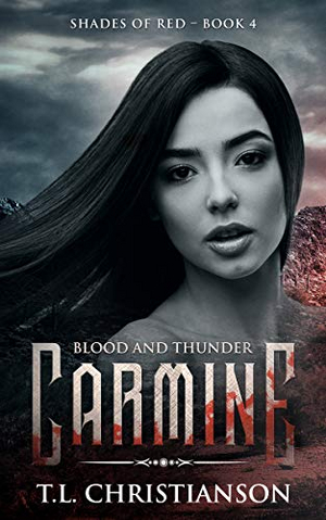 T.L. Christianson Releases Paranormal Romance 'Carmine: Blood And Thunder'