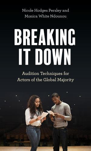 New Book BREAKING IT DOWN Sets Forth Acting Techniques for the Global Majority