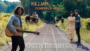 Meet the Stars of the New Musical Film KILLIAN & THE COMEBACK KIDS Opening Night