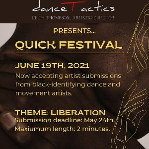 QUICK FESTIVAL Seeking Proposals from Black-Identifying Dance and Movement Artists