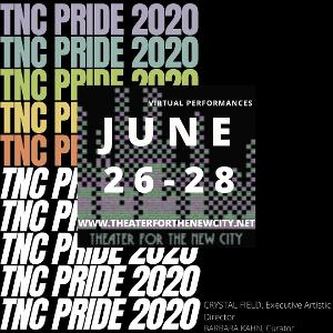 Theater For The New City Celebrates Pride 2020