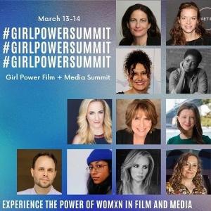 Imagine This Women's International Film Festival Announces Fourth Annual Girl Power Film + Media Summit