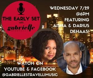 Aisha And Darius DeHaas Join THE EARLY SET With Gabrielle Stravelli!