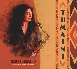 Berta Moreno to Release New Album TUMAINI Tomorrow
