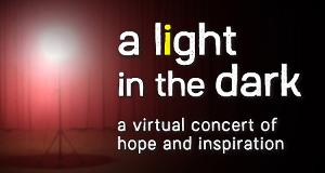 Castle Craig Players Present A LIGHT IN THE DARK Virtual Concert