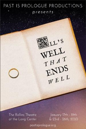 Past Is Prologue Presents ALL'S WELL THAT ENDS WELL