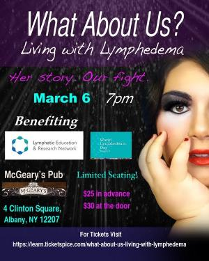 WHAT ABOUT US: LIVING WITH LYMPHEDEMA Comes To Albany For One Night Only