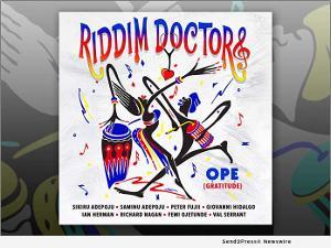New Music: Sikiru Adepoju's ỌPẸ Album (Gratitude) - Features The Riddim Doctors