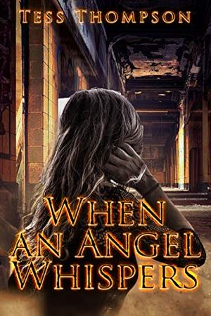 Author Tess Thompson to Promote Romantic Suspense Novel WHEN AN ANGEL WHISPERS