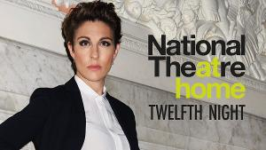 Shakespeare Theatre Company Invites Audiences To A Viewing Party Of The National Theatre's Production Of TWELFTH NIGHT
