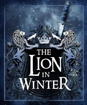 THE LION IN WINTER Roars to Life at the Ritz Theatre Company