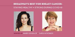Mandy Gonzalez and Krysta Rodriguez Take Part in BROADWAY'S BEST FOR BREAST CANCER