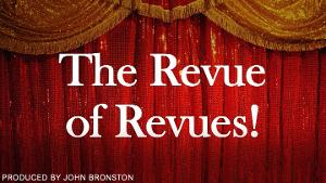 THE REVUE OF REVUES Returns With Volume 2, Featuring Anna Anderson, Sean Bernardi and More