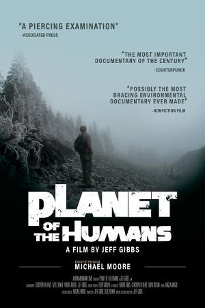 Jeff Gibbs Talks MICHAEL MOORE PRESENTS: PLANET OF THE HUMANS On Tom Needham's SOUNDS OF FILM