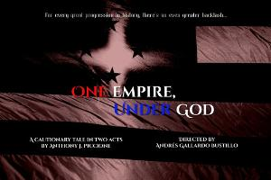 New Dystopian Drama ONE EMPIRE, UNDER GOD Begins Fundraising Campaign