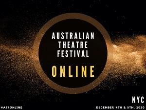 Australian Theatre Festival NYC Announces 2020 Online Season