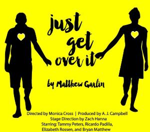 Quarantine Players Presents JUST GET OVER IT!