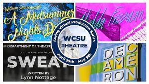 WCSU Dept. Of Theatre Arts Presents Spring Virtual Production Series
