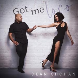 Dean Chohan Looks to Break Barriers in New Single 'Got Me Loco'