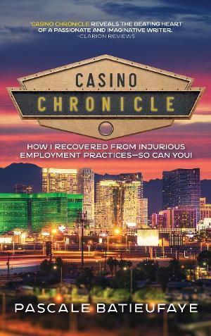 Pascale Batieufaye Releases New Book CASINO CHRONICLE