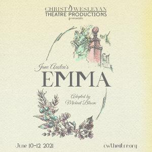Christ Wesleyan Theatre Productions Presents EMMA