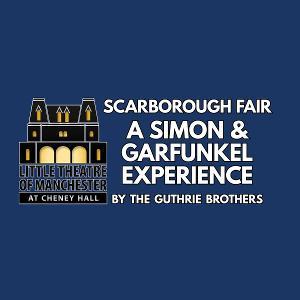 The Guthrie Brothers Present SCARBOROUGH FAIR, A Simon & Garfunkel Experience