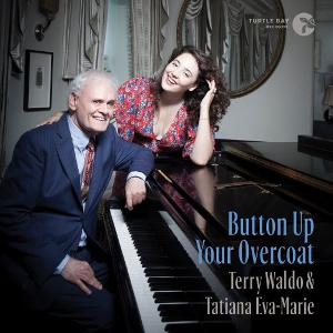 """NYC Jazz Duo Tatiana and Terry Release New Single """"Button Up Your Overcoat"""""""