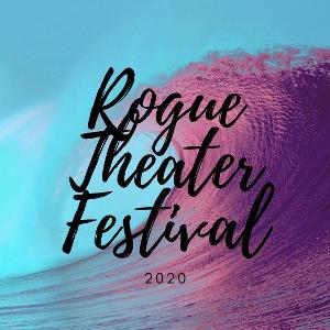 Rogue Theater Festival Announces Virtual Edition