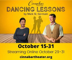 Cinnabar Theater Continues 49th Season With Mark St. Germain's DANCING LESSONS