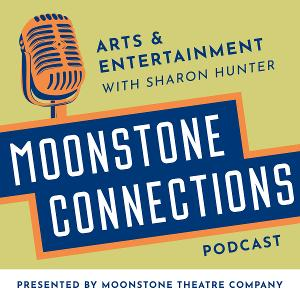 MOONSTONE CONNECTIONS Podcast Presents Matthew Kerns
