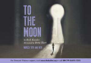 Creede Repertory Theatre Announces Live, Virtual Workshop Presentation of Beth Kander's TO THE MOON