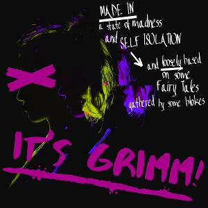 IT'S GRIMM! Anarchic Musical Audio Play To Combat Self-Isolation