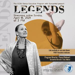 Central Connecticut State University Dance Education Program Presents Virtual Showcase 'Legends'