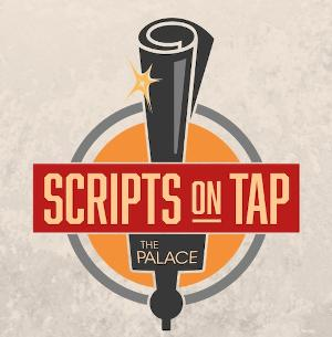 The Palace Theatre Set to Launch Scripts On Tap Series