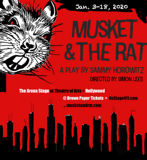MUSKET AND THE RAT Has its World Premiere In Hollywood On January 4