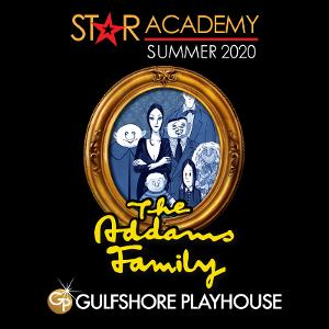 Gulfshore Playhouse Moves Forward With STAR Academy Production Of  THE ADDAMS FAMILY