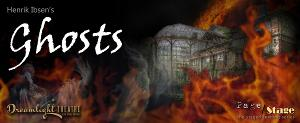Dreamlight Theatre To Stage Ibsen's GHOSTS